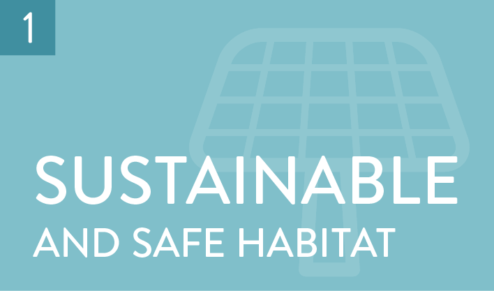 sustainable and safe habitat
